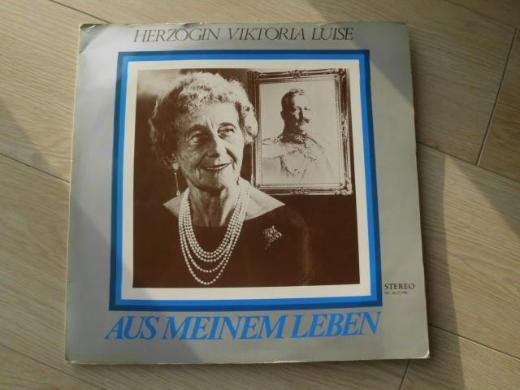 Herzogin Viktoria Luise: Aus meinem Leben Schallplatte Vinyl 5,- - Flensburg
