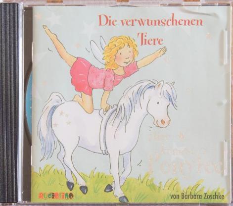 von Privat:Die verwunschenen Tiere-Hier kommt Ponnyfee 1 Audio-CD Zoschke, Barbara -Hörbuch für Kinder Neuwertig.