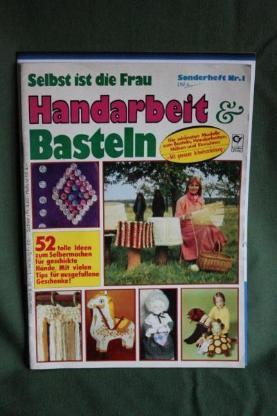 Handarbeit&Basteln-Selbst ist die Frau-Sonderheft Nr.1