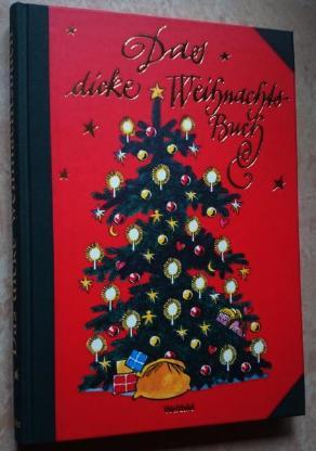 Das dicke Weihnachtsbuch 223 Seiten gebunden neuwertig ungelesen.